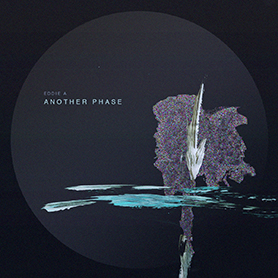 Eddie A - Another Phase