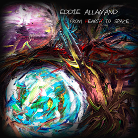 Eddie Allamand - From Heart To Space