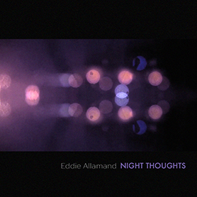Eddie Allamand - Night Thoughts